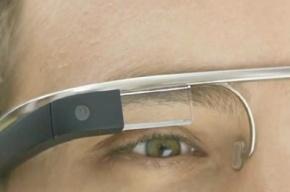 Первые счастливчики вскоре прикоснутся к очкам-компьютерам Google Glass